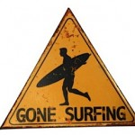 Tin Sign - Gone Surfing