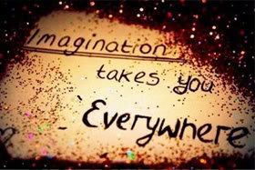 Motivation Monday:  Imagination Takes You Everywhere