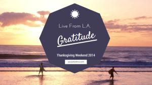 gratitude weekend