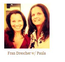 Fran Drescher &Paula